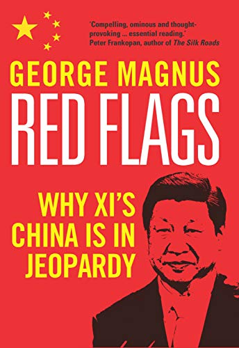 Red Flags: Why Xi