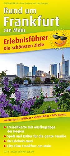 Rund um Frankfurt am Main: Erlebnisführer mit Informationen zu Freizeiteinrichtungen auf der Kartenrückseite, wetterfest, reißfest, GPS-genau. 1:150 000 (Erlebnisführer: EF)