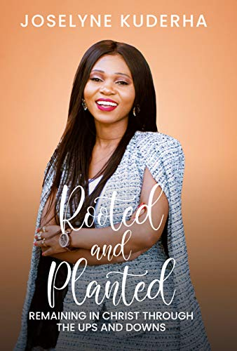 Rooted and Planted: Remaining in Christ in the Midst of Crisis