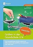 Größen in der Grundschule Gewichte 3-4: Das Komplettpaket: Einführungsstunde, differenz ierte...