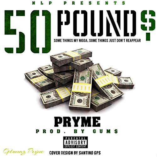 50 Pounds [Explicit]