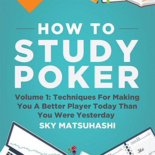 How to Study Poker, Volume 1q audiobook cover art