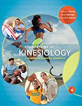 Foundations of Kinesiology: A Modern Integrated Approach