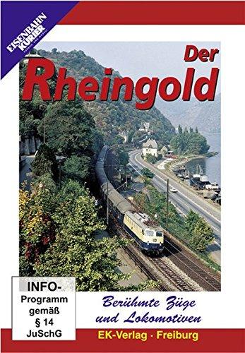 Der Rheingold - Berühmte Züge und Lokomotiven