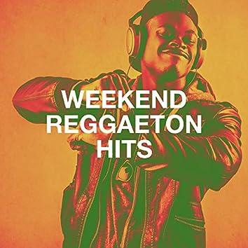 Weekend Reggaeton Hits