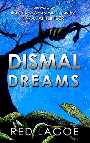 Dismal Dreams by [Red Lagoe]