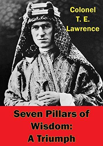Seven Pillars of Wisdom (English Edition)