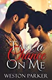 Take A Chance On Me: A Single Father Romance