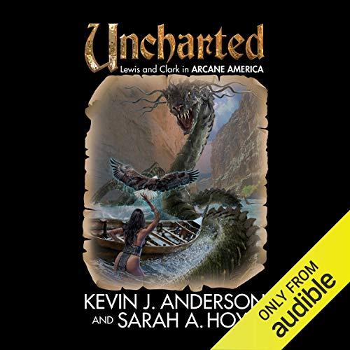 Uncharted: Arcane America, Book 1