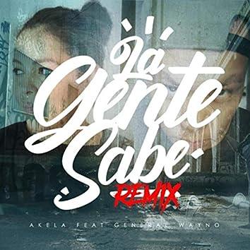 La Gente Sabe (Remix) [feat. General Wayno]