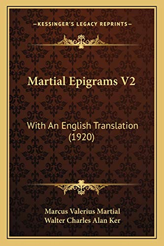 Martial Epigrams V2: With An English Translation (1920)