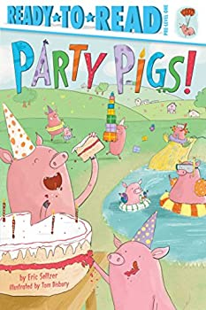 Party Pigs! Ready-to-Read Pre-Level 1