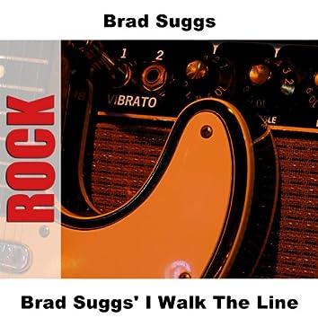 Brad Suggs' I Walk The Line