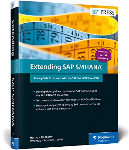 Extending SAP S/4HANA: Side-by-Side Extensions with the SAP S/4HANA Cloud SDK (SAP PRESS: englisch)