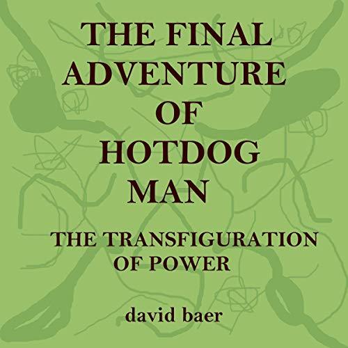 The Final Adventure of Hotdog Man cover art