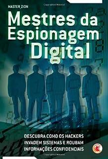 Mestres Da Espionagem Digital