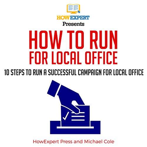 How to Run for Local Office audiobook cover art