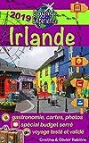 Irlande: Parcourez ce guide plein de photos, préparez votre voyage celtique et découvrez l'Irlande, cette île magnifique pleine d'histoire et de mystères celtiques ! (Voyage Experience t. 8)