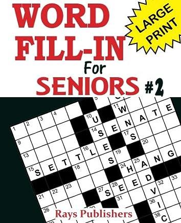 Word Fill-ins for Seniors 2: Volume 2