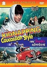 Kidnapping Caucassian Style Kavkazskaya plennitsa, ili Novye priklyucheniya Shurika  Kidnapping Caucassian Style, or Shurik's New Adventures