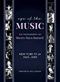 Eye of the Music: The Photography of Sherry Rayn Barnett