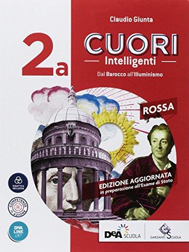 Cuori intelligenti. Ediz. rossa. Per le Scuole superiori. Con ebook. Con espansione online (Vol. 2A-2B)