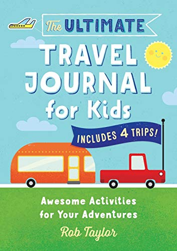 The Ultimate Travel Journal For Kids: Awesome Activities for Your Adventures JungleDealsBlog.com