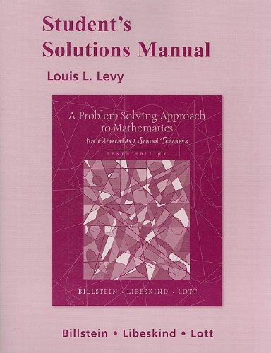 Student Solutions Manual for A Problem Solving Approach to Mathematics for Elementary School Teachers