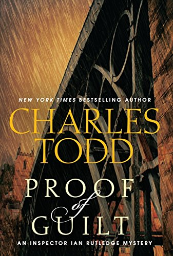 Image of Proof of Guilt: An Inspector Ian Rutledge Mystery (Inspector Ian Rutledge Mysteries, 15)