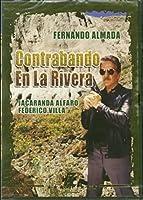 Contrabando En La Rivera