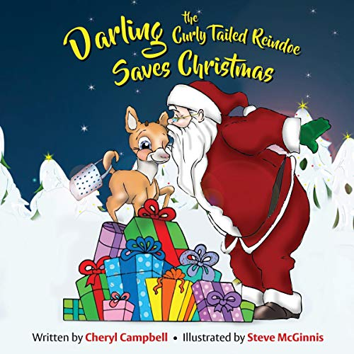 Darling the CurlyTailed Reindoe Saves Christmas audiobook cover art