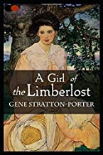 A Girl of the Limberlost: Annotated