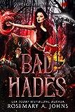 Bad Hades: A Fated Mates Fantasy Romance (Rebel Gods Book 2) (Kindle Edition)