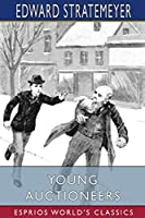 Young Auctioneers (Esprios Classics)