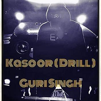 Kasoor ( Drill )