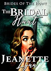 The Bridal Hunt (Brides of the Hunt Book 1)