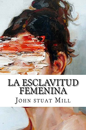 La Esclavitud Femenina/ Women Slavery