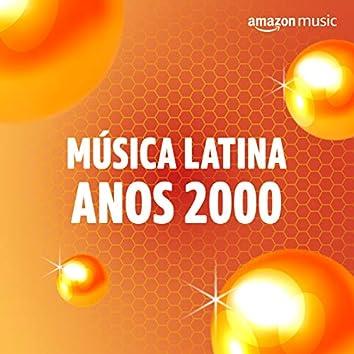 Música Latina Anos 2000