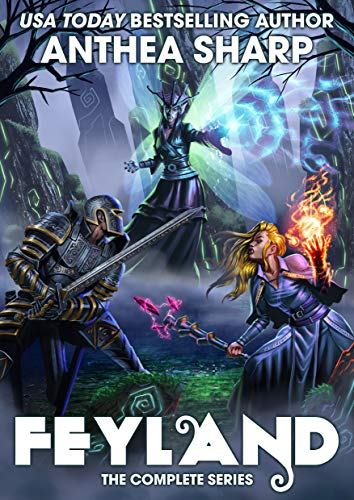 Feyland: The Complete Series: A Fantasy/GameLit Adventure Kindle Edition by Anthea Sharp  (Author)