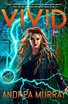 Vivid (The Vivid Trilogy Book 1) by [Andrea Murray]