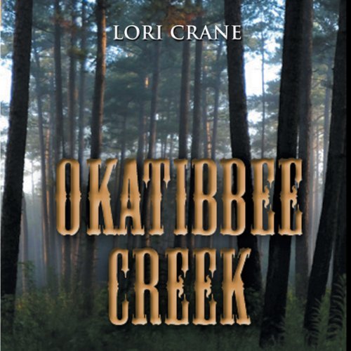 Okatibbee Creek audiobook cover art