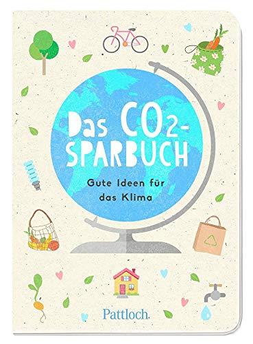 Das CO2-Sparbuch: Gute Ideen für das Klima