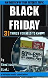Black Friday: 31 Things You NEED To Know (English Edition)