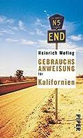 Gebrauchsanweisung für Kalifornien (Piper Taschenbuch) (German Edition) 3492275389 Book Cover
