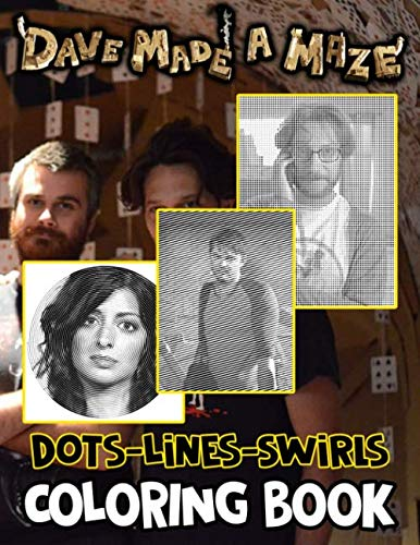 Dave Made A Maze Dots Lines Swirls Coloring Book: Color Dots Lines Swirls Activity Books For Adult