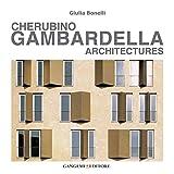 Cherubino Gambardella: Architectures (Italian Edition)