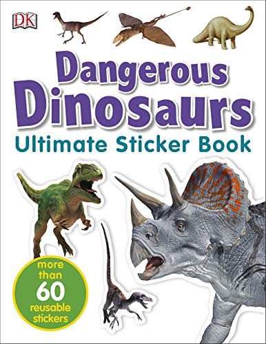 Dangerous Dinosaurs Ultimate Sticker Book (Ultimate Sticker Books)