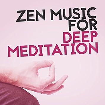Zen Music for Deep Meditation