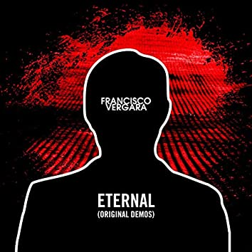Eternal (Original Demos)