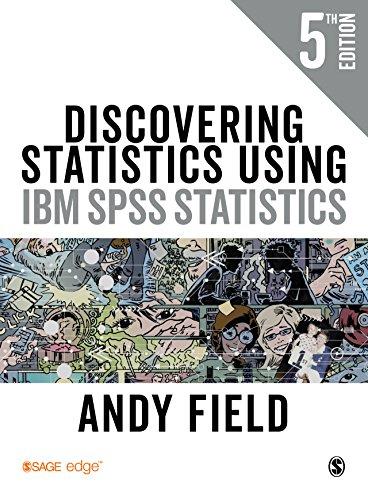 Discovering Statistics Using IBM SPSS Statistics (English Edition)